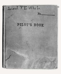 Lieut. F.E. White - Pilot's Book